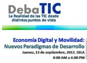 DebaTIC: Economía Digital y Movilidad: Nuevo Paradigma del Desarrollo